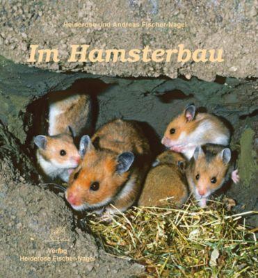 Im Hamsterbau, Heiderose Fischer-Nagel