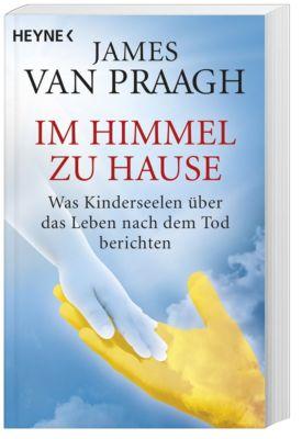 Im Himmel zu Hause - James Van Praagh |