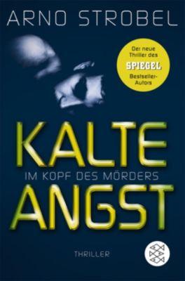 Im Kopf des Mörders - Kalte Angst, Arno Strobel