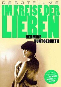 Im Kreise der Lieben, Hermine Huntgeburth