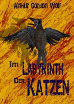 Im Labyrinth der Katzen, Arthur Gordon Wolf
