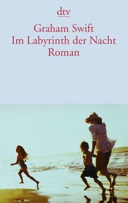 Im Labyrinth der Nacht - Graham Swift pdf epub
