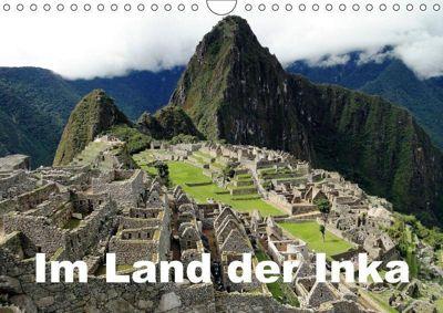 Im Land der Inka (Wandkalender 2018 DIN A4 quer), Rudolf Blank