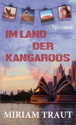 Im Land der Kangaroos, Miriam Traut