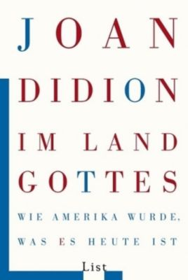 Im Land Gottes, Joan Didion
