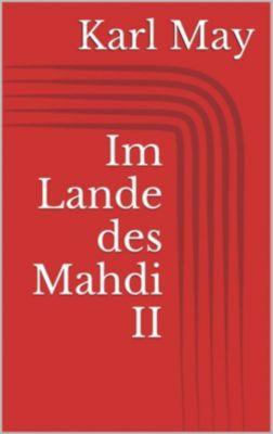 Im Lande des Mahdi II, Karl May