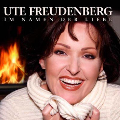 Im Namen der Liebe, Ute Freudenberg
