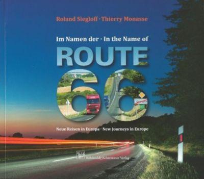 Im Namen der Route 66, Roland Siegloff, Thierry Monasse