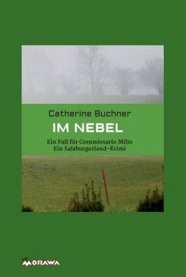 IM NEBEL, Catherine Buchner