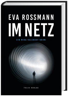 Im Netz, Eva Rossmann