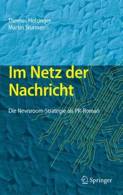 Im Netz der Nachricht, Martin Sturmer, Thomas Holzinger