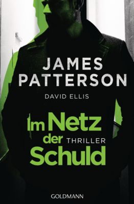 Im Netz der Schuld, David Ellis, James Patterson