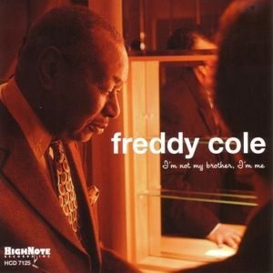 I'M Not My Brother I'M Me, Freddy Cole