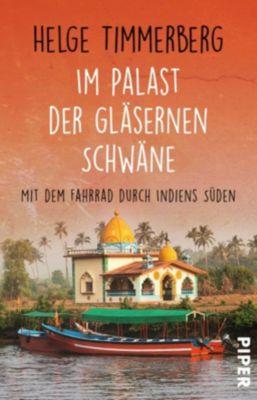 Im Palast der gläsernen Schwäne, Helge Timmerberg