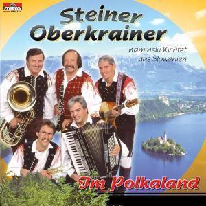 Im Polkaland, Steiner Oberkrainer-Kamniski Kvintet aus Slovenien