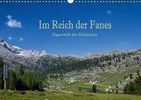 Im Reich der Fanes - Sagenwelt der Dolomiten (Wandkalender 2019 DIN A3 quer), Hans Pfleger