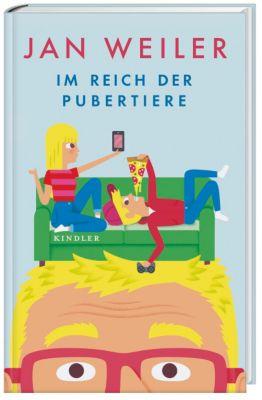 Im Reich der Pubertiere, Jan Weiler