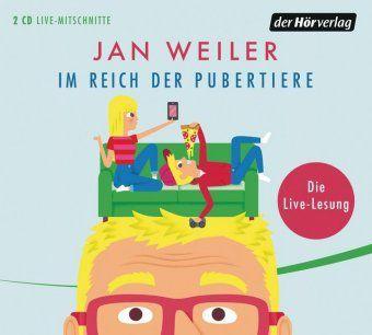 Im Reich der Pubertiere, 2 Audio-CDs, Jan Weiler