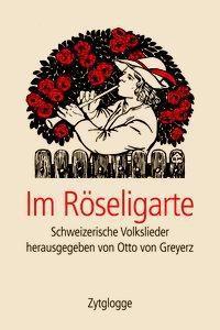 Im Röseligarte, Otto von Greyerz