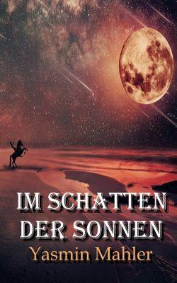 Im Schatten der Sonnen, Yasmin Mahler