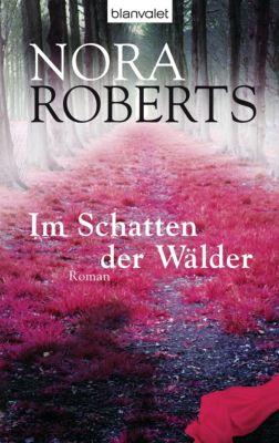 Im Schatten der Wälder, Nora Roberts