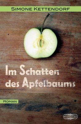 Im Schatten des Apfelbaums, Simone Kettendorf