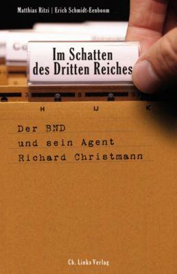 Im Schatten des Dritten Reiches, Matthias Ritzi, Erich Schmidt-Eenboom
