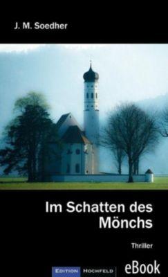 Im Schatten des Mönchs, Jakob Maria Soedher