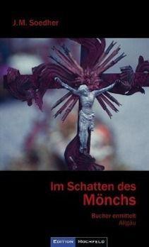 Im Schatten des Mönchs, Jakob M. Soedher