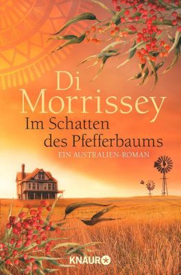 Im Schatten des Pfefferbaums, Di Morrissey