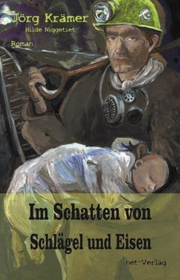 Im Schatten von Schlägel und Eisen, Jörg Krämer