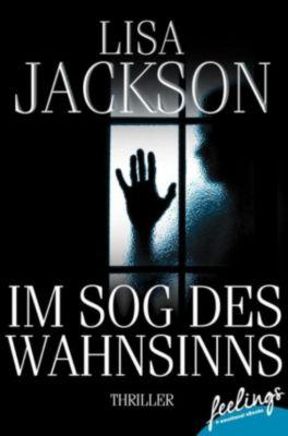 Im Sog des Wahnsinns, Lisa Jackson