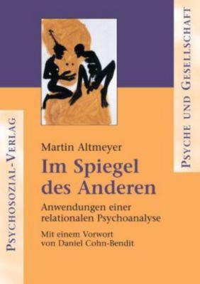 Im Spiegel des Anderen, Martin Altmeyer
