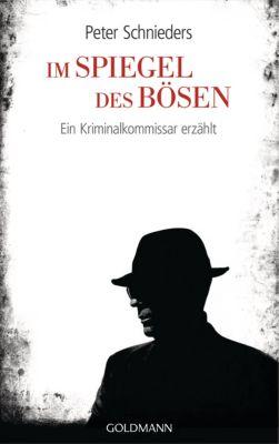 Im Spiegel des Bösen, Fred Sellin, Peter Schnieders