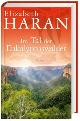 Im Tal der Eukalyptuswälder, Elizabeth Haran