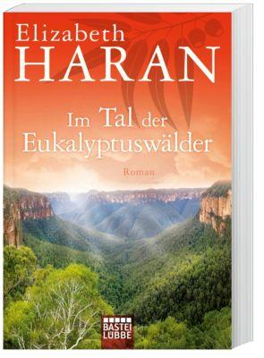Im Tal der Eukalyptuswälder - Elizabeth Haran |