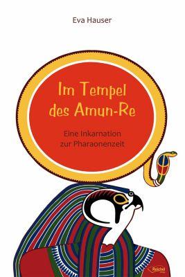 Im Tempel des Amun-Re, Eva Hauser
