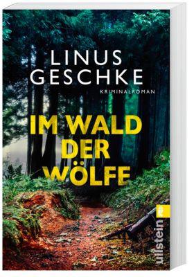 Im Wald der Wölfe - Linus Geschke pdf epub