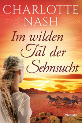 Im wilden Tal der Sehnsucht, Charlotte Nash
