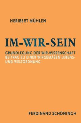 Im-Wir-sein, Heribert Mühlen