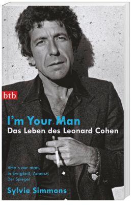 I'm your man. Das Leben des Leonard Cohen, Sylvie Simmons