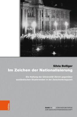 Im Zeichen der Nationalisierung - Silvia Bolliger Universität Zürich Rektorat |