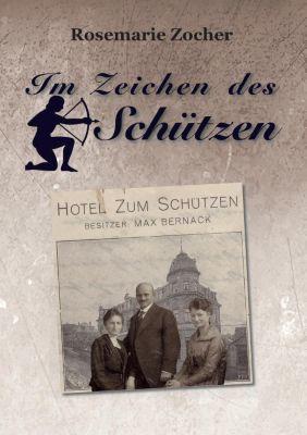 Im Zeichen des Schützen - Rosemarie Zocher pdf epub