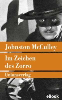 Im Zeichen des Zorro, Johnston McCulley