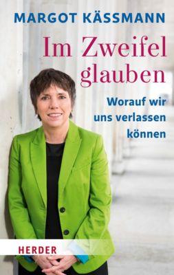 Im Zweifel glauben, Margot Käßmann