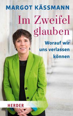 Im Zweifel glauben, Margot Kässmann