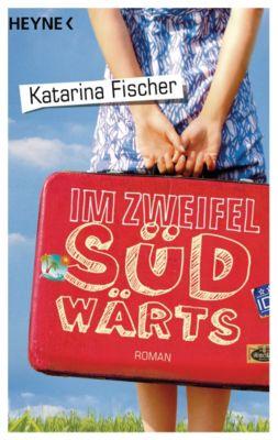Im Zweifel südwärts, Katarina Fischer