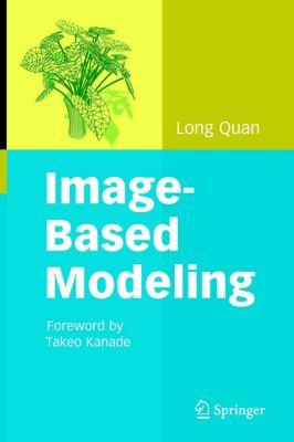 Image-Based Modeling, Long Quan