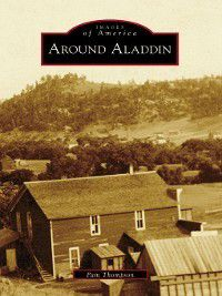 Images of America: Around Aladdin, Pam Thompson
