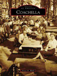 Images of America: Coachella, Erica M. Ward